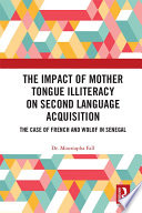 The Impact Of Mother Tongue Illiteracy On Second Language Acquisition