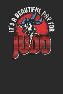 It s A Beautiful Day For Judo