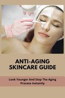 Anti Aging Skincare Guide