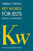 COBUILD Key Words for IELTS  Book 3 Advanced  IELTS 7   C1    Collins English for IELTS