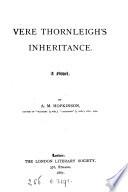 Vere Thornleigh s inheritance