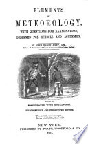 Elements of Meteorology, with questions for examination ... Illustrated ... Fourth revised ... edition