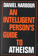 An Intelligent Person s Guide to Atheism Book PDF