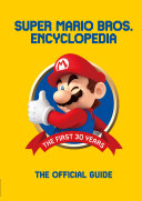 Super Mario Encyclopedia: The Official Guide to the First 30 Years Pdf/ePub eBook