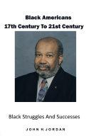 Black Americans 17Th Century to 21St Century ebook