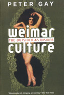 Weimar Culture  The Outsider as Insider Book