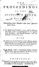 The Proceedings of the Associate Synod, at Edinburgh, Concerning Some Ministers who Have Separated from Them, Etc. [With an Introduction Signed: A. G., I.e. Adam Gib.]