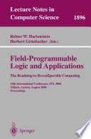 Field Programmable Logic and Applications  The Roadmap to Reconfigurable Computing Book