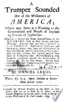 A Trumpet Sounded out of the Wilderness of America  which may serve as a Warning to the Government and People of England to beware of Quakerisme  etc Book PDF