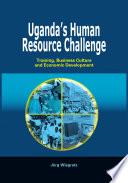 Uganda S Human Resource Challenge