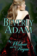 Pdf The Widow and the Rogue (Book 3 Gentlemen of Honor Series)
