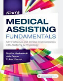 Kinn S Medical Assisting Fundamentals