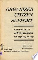 Organized citizen support