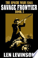 The Apache Wars Saga Book 3