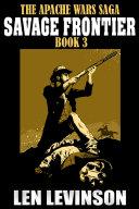 The Apache Wars Saga Book 3
