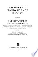 Progress in Radio Science, 1960-1963: Radio standards and measurement, edited by R.W. Beatty