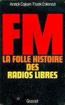 Pdf FM - La folle histoire des radios libres Telecharger