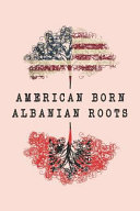 American Born Albanian Roots Journal  Blank Lined Albania Flag Journal