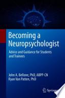 Öffnen Sie das Medium Becoming a neuropsychologist von Bellone, John A. im Bibliothekskatalog