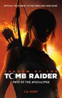 Shadow of the Tomb Raider - Path of the Apocalypse [Pdf/ePub] eBook