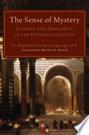 The Sense Of Mystery Clarity And Obscurity In The Intellectual Life