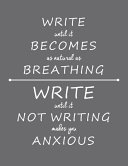 Write Until It Becomes As Natural As Breathing ebook