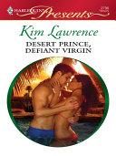 Desert Prince, Defiant Virgin [Pdf/ePub] eBook