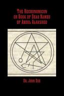 The Necronomicon Or Book of Dead Names of Abdul Alhazred