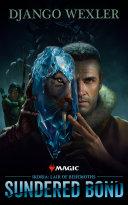 Ikoria: Lair of Behemoths - Sundered Bond [Pdf/ePub] eBook