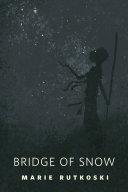 The Bridge of Snow Pdf/ePub eBook