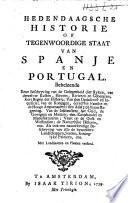 Hedendaagsche historie of tegenwoordige staat van Spanje en Portugal ...