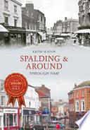 Spalding   Around Through Time