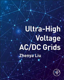 Ultra High Voltage AC DC Grids