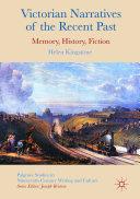 Victorian Narratives of the Recent Past Pdf