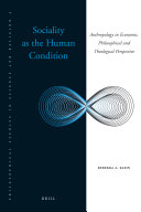 Sociality as the Human Condition