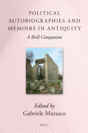 Political Autobiographies and Memoirs in Antiquity