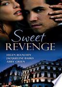 Sweet Revenge  The Martinez Marriage Revenge   The Italian Billionaire s Ruthless Revenge   The Kouros Marriage Revenge