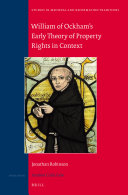 William of Ockham s Early Theory of Property Rights in Context