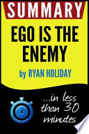 Summary of Ego Is the Enemy
