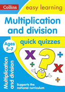 Multiplication and Division Quick Quizzes Ages 5-7
