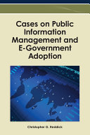 Cases on Public Information Management and E Government Adoption