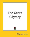 Read Online The Green Odyssey For Free