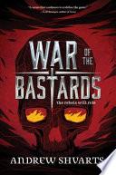 War of the Bastards