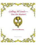 Calling All Souls—You Do Matter! Pdf/ePub eBook