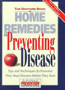 The Doctors Book of Home Remedies for Preventing Disease Book PDF