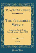 The Publishers Weekly Vol 33