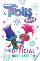DreamWorks TROLLS: Trolls Holiday