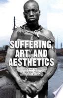 Suffering  Art  and Aesthetics