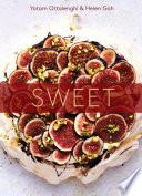 """Sweet: Desserts from London's Ottolenghi [A Baking Book]"" by Yotam Ottolenghi, Helen Goh"