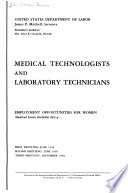 Medical Services Series Medical Technologists And Laboratory Technicians Employment Opportunities For Women